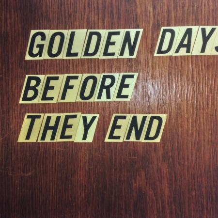 GoldenDaysBeforeTheyEnd_Naslovnica